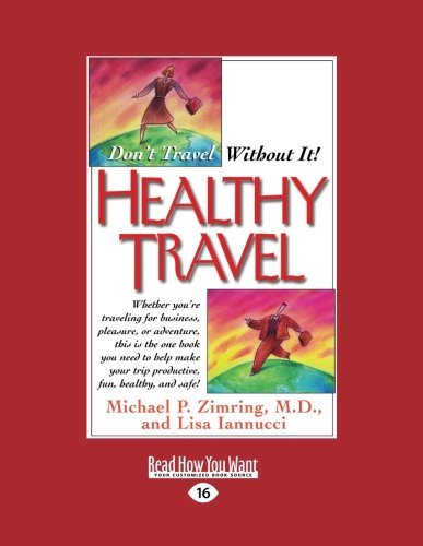 9781442975521: Healthy Travel: Don't Travel Without It!