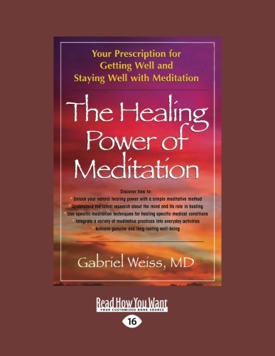 9781442977334: The Healing Power of Meditation: Your Prescription