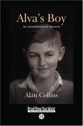 9781442977587: Alvas Boy: An Unsentimental Memoir: Easyread Comfort Edition