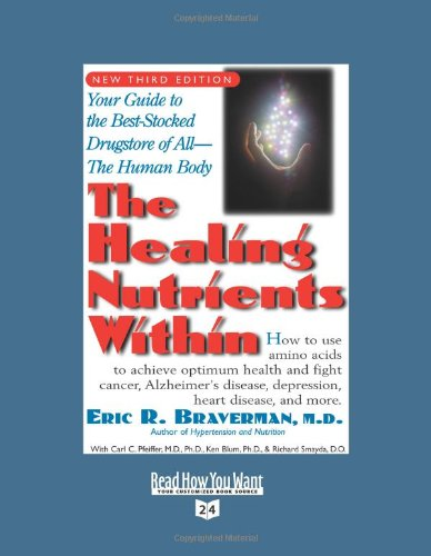 9781442977730: The Healing Nutrients Within (Volume 2 of 4) (EasyRead Super Large 24pt Edition): Facts, Findings, and New Research on Amino Acids