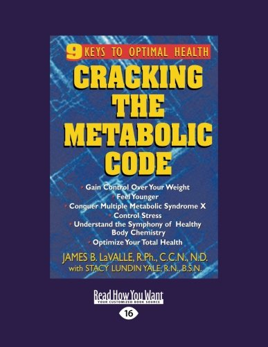 9781442977815: Cracking the Metabolic Code (Volume 2 of 3): 9 Keys to Optimal Health