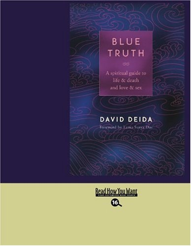9781442978775: Blue Truth (EasyRead Large Bold Edition): A Spiritual Guide to Life & Death and Love & Sex