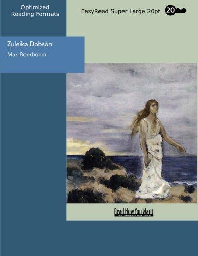 9781442979970: Zuleika Dobson (EasyRead Super Large 20pt Edition): An Oxford Love Story