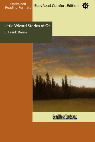 Little Wizard Stories of Oz (EasyRead Comfort Edition) (9781442980297) by Baum, L. Frank