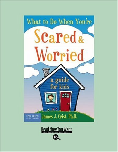 9781442980556: What to Do When You're Scared & Worried(EasyRead Large Bold Edition): A Guide for Kids
