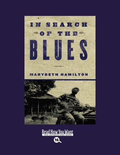 9781442982871: In Search of The Blues (EasyRead Large Bold Edition)