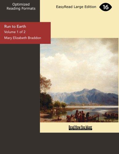 Run to Earth (Volume 1 of 2) (9781442989139) by Braddon, Mary Elizabeth