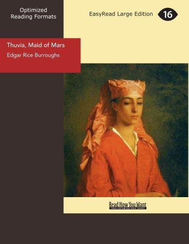 Thuvia, Maid of Mars (9781442991668) by Edgar Rice Burroughs