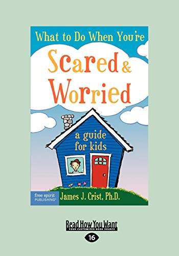 9781442992740: What to Do When You're Scared & Worrie: A Guide for Kids (EasyRead Large Edition)