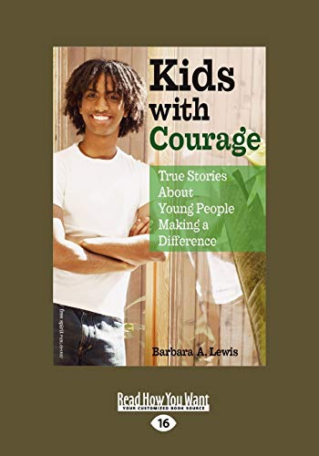 9781442993167: Kids with Courage: True Stories About Young People Making a Difference