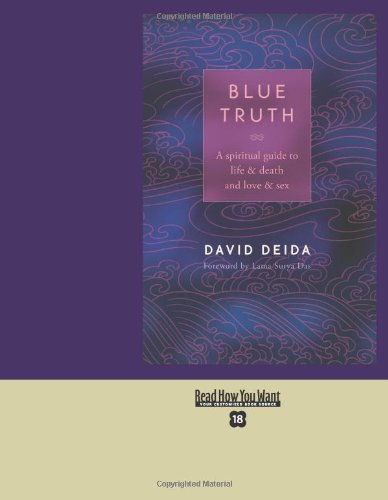 9781442994157: Blue Truth (EasyRead Super Large 18pt Edition): A Spiritual Guide to Life & Death and Love & Sex