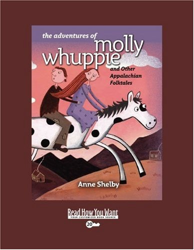 9781442994522: The Adventures of Molly Whuppie (EasyRead Super Large 20pt Edition): And Other Appalachian Folktales