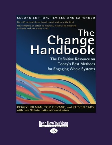 9781442994874: The Change Handbook: The Definitive Resource on Today's Best Methods for Engaging whole Systems: 3