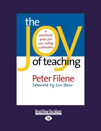 9781442995369: The Joy of Teaching: A Practical Guide for New College Instructors