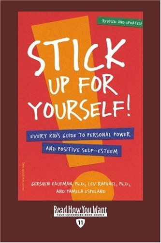 9781442996670: Stick Up for yourself! (EasyRead Edition): Every Kid's Guide to Personal Power and Positive Self-Esteem