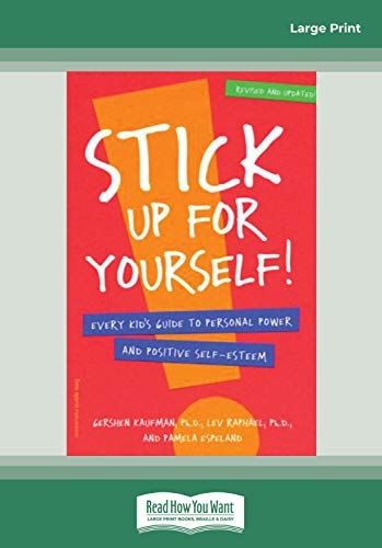 9781442996694: Stick Up for yourself!: Every Kid's Guide to Personal Power and Positive Self-Esteem