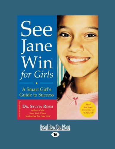 9781442998094: See Jane Win for Girls: A Smart Girl's Guide to Success