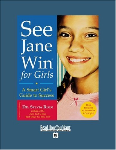 9781442998117: See Jane Win for Girls (EasyRead Super Large 18pt Edition): A Smart Girl's Guide to Success