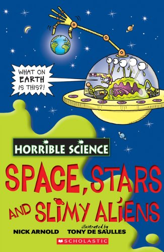 9781443100120: Horrible Science: Space, Stars and Slimy Aliens