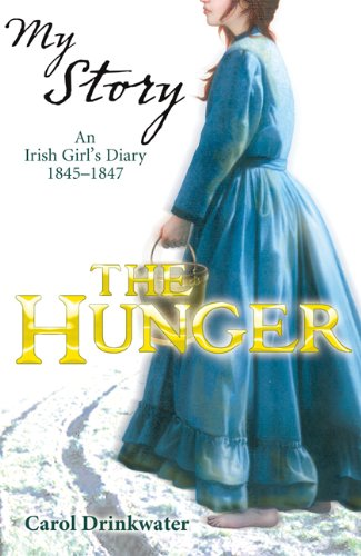9781443100144: My Story: The Hunger: An Irish Girl's Diary, 1845-1847
