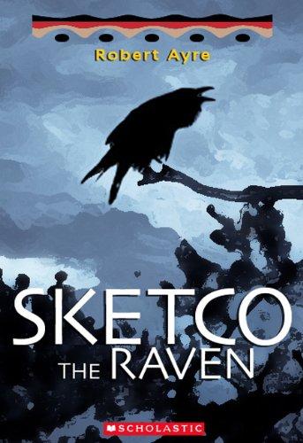 9781443100441: Sketco the Raven