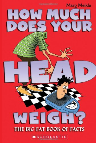 9781443100472: How Much Does Your Head Weigh?