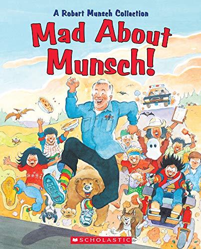 9781443102391: Mad About Munsch: A Robert Munsch Collection