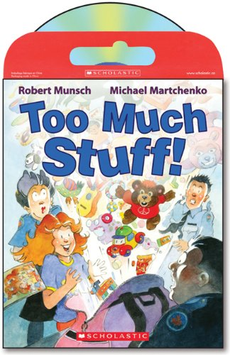 Tell Me A Story: Too Much Stuff [Paperback] (1443102482) by Robert Munsch