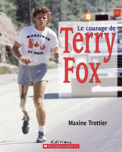 Le courage de Terry Fox: Trottier, Maxine