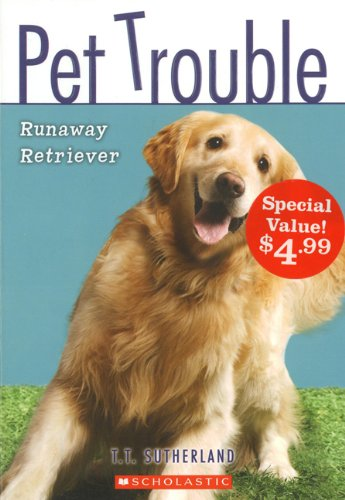 9781443105552: Runaway Retriever (Pet Trouble, #1)