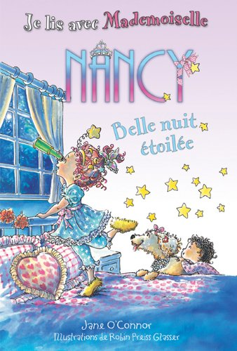 9781443109000: Belle Nuit Étoilée (Je Lis Avec Mademoiselle Nancy)