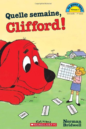 Quelle semaine, Clifford!: Bridwell, Norman