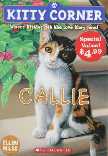 9781443112338: Kitty Corner: Callie (Special Value Edition)
