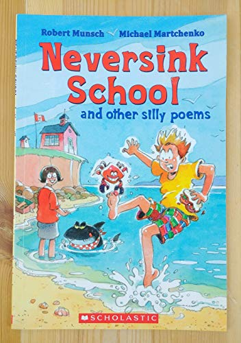 9781443113359: Neversink School and Other Silly Poems