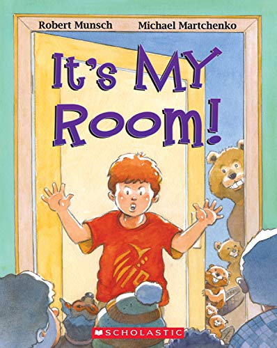It's My Room! (1443113654) by Robert Munsch