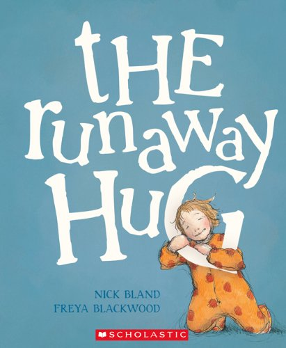 9781443113694: The Runaway Hug (Author of the Very Cranky Bear)