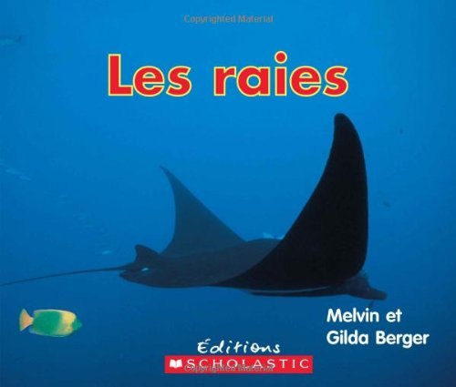 Les raies: Berger, Melvin