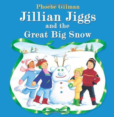 9781443119498: Jillian Jiggs and the Great Big Snow
