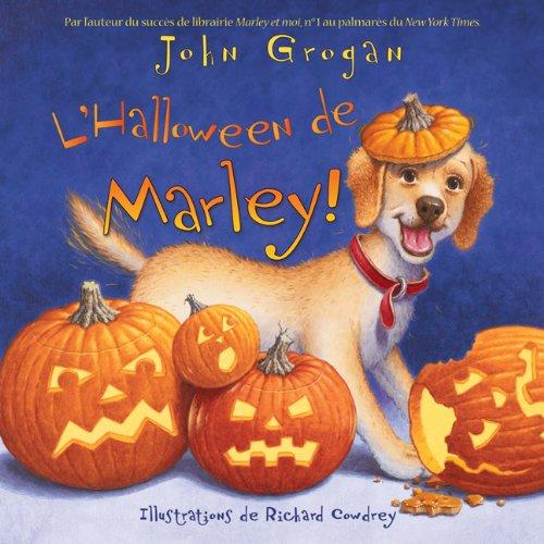 L'Halloween de Marley: Grogan, John