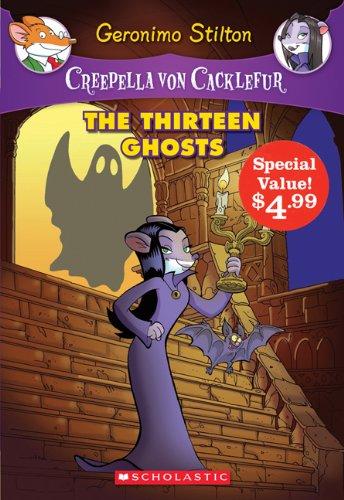 9781443121231: Creepella Von Cacklefur #1: The Thirteen Ghosts (Special Value)