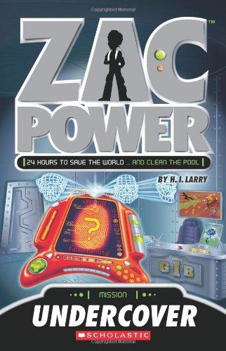 Zac Power: Undercover: H. I. Larry