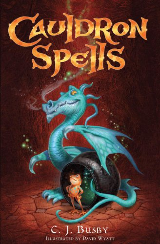 Frogspell Book Two: Cauldron Spells: Busby, C J
