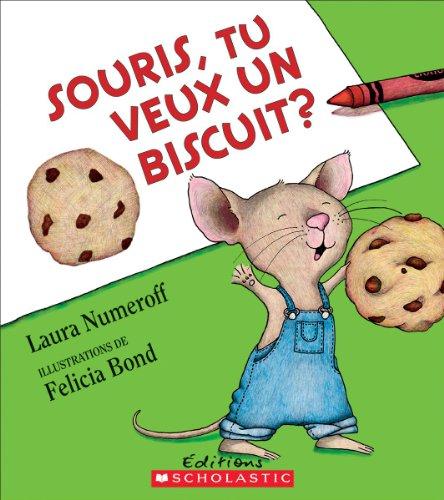 9781443129817: Souris, Tu Veux Un Biscuit?