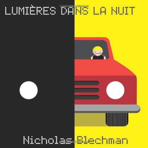 Lumi?res dans la nuit: Blechman, Nicholas