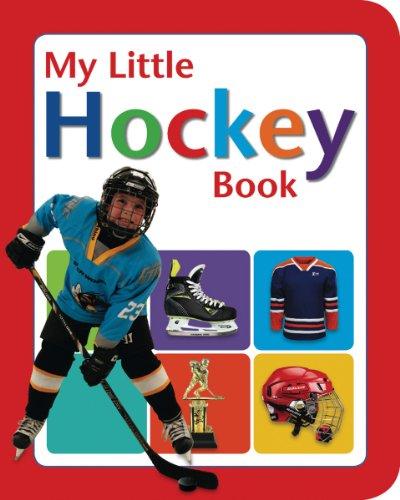 My Little Hockey Book: Fauteux, Monique