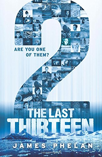 The Last Thirteen Book Twelve: 2: James Phelan