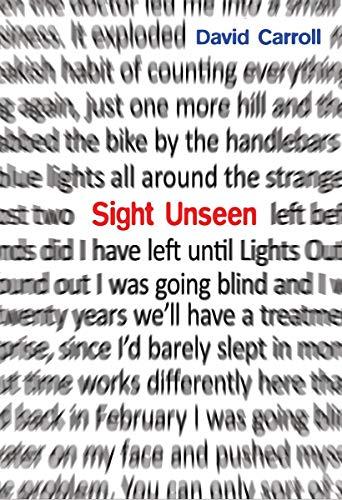 Sight Unseen: Carroll, David