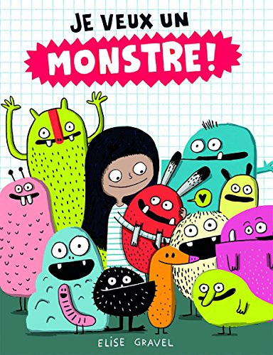 9781443152983: Je Veux Un Monstre!
