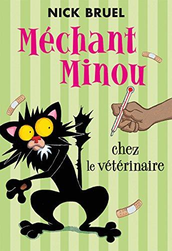 9781443153812: Mechant Minou Chez Le Veterinaire (French Edition)