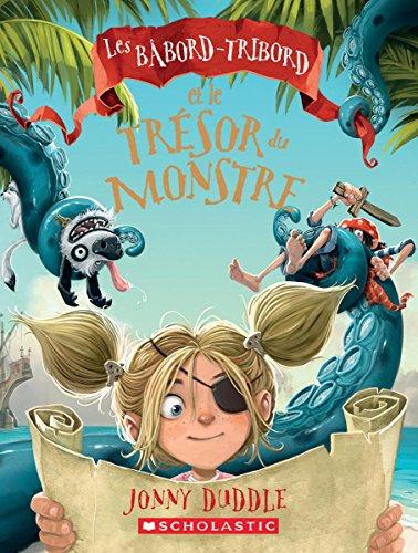 9781443154413: Les Babord-Tribord Et Le Tresor Du Monstre (French Edition)